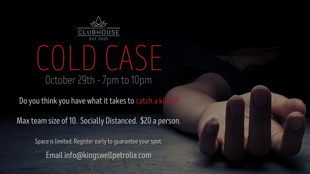 Cold Case at the Kingswell Clubhouse